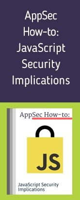 AppSec How-to JavaScrips Security Implications-3.jpg